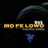 Mo Fe Lowo von M.O.D.