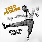 20th Century Classics by Fred Astaire