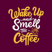 Wake Up And Smell The Coffee de Various Artists