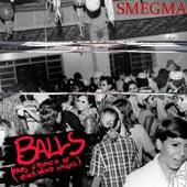 Balls (And a Bunch of Other Weird Noises) de Smegma