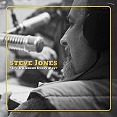 It's Different Everyday by Steve Jones