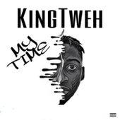 My Time by KingTweh