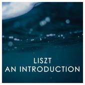 Liszt: An Introduction von Franz Liszt