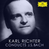 Karl Richter Conducts J.S. Bach von Johann Sebastian Bach