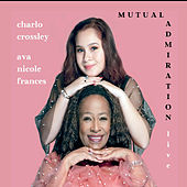 Mutual Admiration Live by Ava Nicole Frances