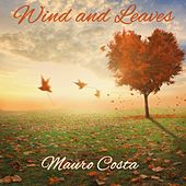 Wind and Leaves de Mauro Costa