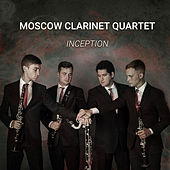 Inception by Moscow Clarinet Quartet