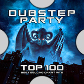 Dubstep Party Top 100 Best Selling Chart Hits by Dubstep (1)