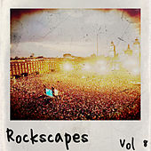 Rockscapes Vol. 8 by Various Artists