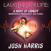 Laughs for Life de Josh Harris