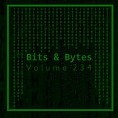 Bits & Bytes, Vol. 234 by Gianluigi Toso