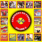 Campeões do Forró, Vol. 05 by Various Artists