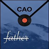 Letter To my Father de Cao