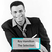 Roy Hamilton - The Selection de Roy Hamilton
