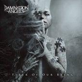 Fiber of Our Being von Damnation Angels