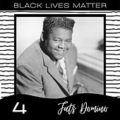Black Lives Matter vol. 4 von Fats Domino
