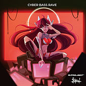 Cyber Bass Rave von A M Project