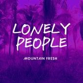 Lonely People de Mountain Fresh