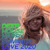 Deep House Happy Summer Love 2020 (Essential House Ibiza Summer 2020) by Various Artists