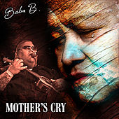 Mother's Cry de Baba B.