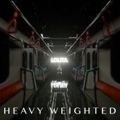 Heavy Weighted von Lolita