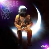 Angels & Airwaves Love Album Part Two by Angels & Airwaves