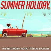 Summer Holiday, Vol. 8 (The Best Happy Music Revival & Oldies) by Various Artists