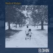 Words of Wisdom by Elohin
