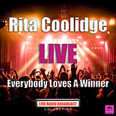Everybody Loves A Winner (Live) by Rita Coolidge