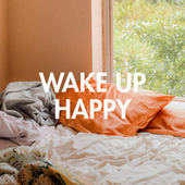 Wake Up Happy de Various Artists