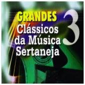 Grandes Clássicos da Música Sertaneja, Vol. 3 von Vários Artistas