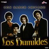 Con Sabor Chicano by Los Humildes
