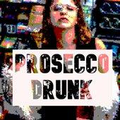 Prosecco Drunk de Áine