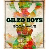Gqom Wave by Gilzo Boyz