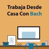 Trabaja Desde Casa Con Bach de Various Artists