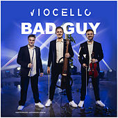 Bad Guy by Viocello