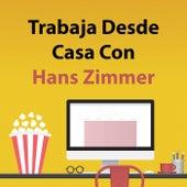 Trabaja Desde Casa Con Hans Zimmer de Hans Zimmer