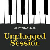 Unplugged Session by Amit Thapliyal