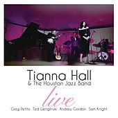 Tianna Hall & the Houston Jazz Band (Live) de Tianna Hall