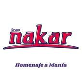 Homenaje a Mania by Grupo Nakar