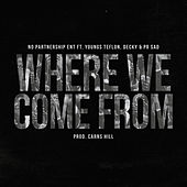 Where We Come From von No Partnership Ent