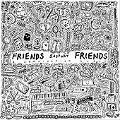 Friends Support Friends by Various Artists