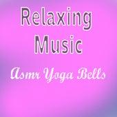 Asmr Yoga Bells von Relaxing Music (1)