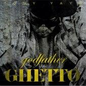 Godfather Of The Ghetto by Tony Yayo