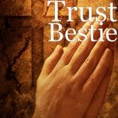 Bestie de Trust