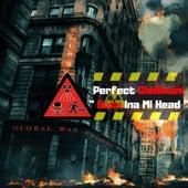 Buss Ina Mi Head - Global War Riddim by Perfect Giddimani