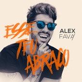 Esse Teu Abraço de Alex Fava