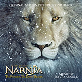The Chronicles of Narnia: The Voyage of the Dawn Treader (Original Motion Picture Soundtrack) von David Arnold