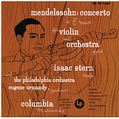 Mendelssohn: Violin Concerto in E Minor, Op. 64 (Remastered) by Isaac Stern