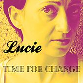 Time for Change by Lucie